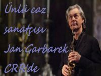 Ünlü Caz Sanatçısı Jan Garbarek İstanbul'da