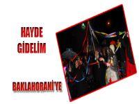 HAYDE GİDELİM BAKLAHORANİ'YE