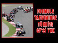 Formula Takviminde Türkiye GP'si Yok