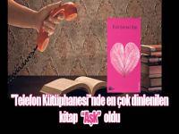 ''Telefon Kütüphanesi''nde en çok dinlenilen kitap ''Aşk'' oldu