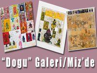 """""""Dogu"""" Galeri/Miz'de"""