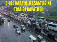D-100 karayolu 1 saatliğine trafiğe kapatıldı