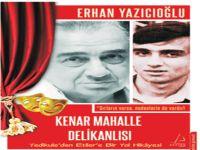 Kenar Mahalle Delikanlısı Erhan Yazıcıoğlu
