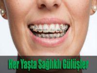 Her Yaşta Sağlıklı Gülüşler