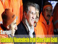 'İstanbul'u Yönetenlerin Artık Gitme Vakti Geldi'
