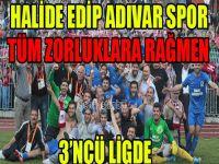 Halide Edip Adıvarspor 3'ncü Lig'de