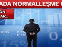 Piyasalarda Normalleşme Günü!